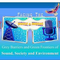 🎧 Facing the Noise & Music: Grey Barriers and Green Frontiers of Sound, Society and Environment 🔊🏡🏞
