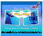 Facing the Noise & Music - Playgrounds for Biophobic Citizens