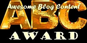 "Awesome Blog Content Award Melanie Jean Juneau from themotherofnine9.wordpress.com said: ""have nominated you for the ABC Award-AWESOME BLOG CONTENT:if you don't do awards, it is still yours"""
