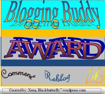 "Blogging Buddy Award petrel41 dearkitty1 said: ""Congratulations, SoundEagle! I have nominated your blog for the Blogging Buddy Award."""