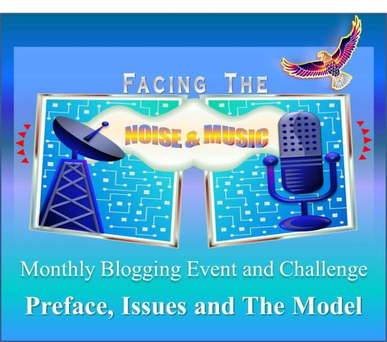 Facing the Noise & Music - Monthly Blogging Event and Challenge with Preface, Issues and The Model