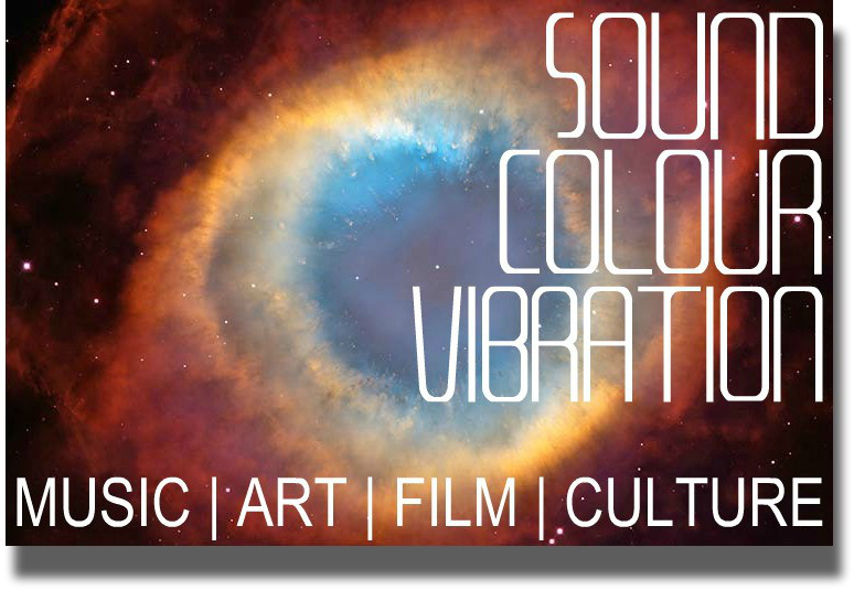 Sound Colour Vibration (Music | Art | Film | Photography | Culture) Blog