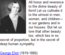 Quote of the Day, 'All honor and reverence...' George Eliot (1819-1880)