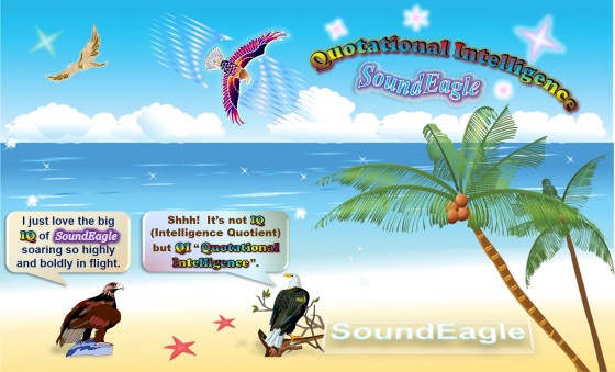 SoundEagle soaring with Quotational Intelligence (QI) as opposed to Intelligence Quotient (IQ)